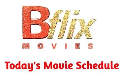BFLIX MOVIES TODAY SCHEDULE