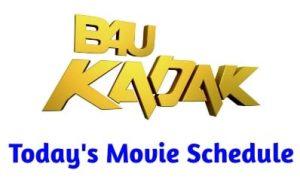 b4u kadak movie schedule